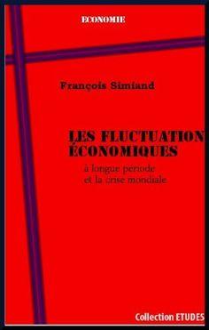 Télécharger Livre Les fluctuations économiques à longue période et la crise mondiale Ebook Kindle Epub PDF Gratuit