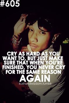 Cry... Only Once for Anything