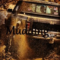 Go mudding! Jacked Up Trucks, Cool Trucks, Chevy Trucks, Country Boys, Country Life, Muddy Trucks, Country Love Quotes, Rolling Coal, Everything Country