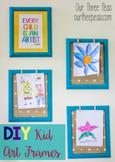 Need a pretty way to display your kid's art work? These DIY kid art frames are beautiful AND functional! | Our Three Peas