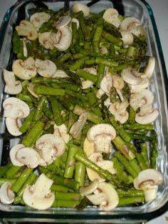 """Oven-Roasted Asparagus & Mushrooms...  1 bunch Asparagus  1/2 package White Mushrooms  Olive Oil  Salt, Pepper, and Garlic Powder...  Wash and chop asparagus into 1"""" pieces. Slice mushrooms. Add both vegetables to a baking dish. Lightly coat with olive oil, mixing to ensure that everything is evenly coated. Sprinkle with salt, pepper, and garlic powder. Roast at 400F for approximately 30 minutes, to desired tenderness."""