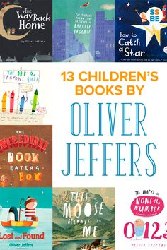 My kids are huge fans of Oliver Jeffers—check out our favorite 13 children's books by Oliver Jeffers, from The Day the Crayons Quit to How to Catch a Star.