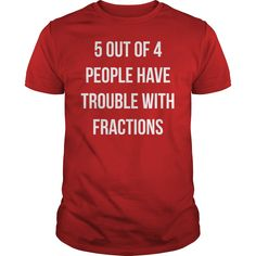 Funny Fractions Math T-Shirts, Hoodies. Check Price Now ==► https://www.sunfrog.com/Funny/Funny-Fractions-Math-T-Shirt-Red-Guys.html?id=41382