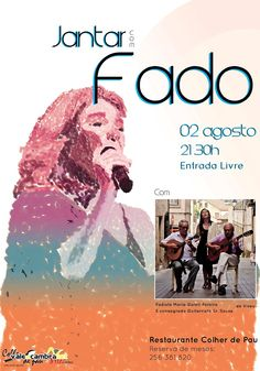 Jantar com Fado > 2 Agosto 2013 @ Restaurante Colher de Pau, Vale de Cambra #ValeDeCambra #fado