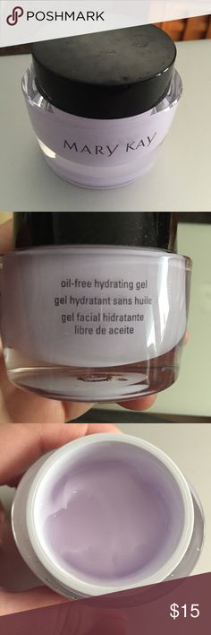 Mark Kay Oil-Free Hydrating Gel Mark Kay Oil-Free Hydrating Gel. 1.8 oz. jar. Only used a couple of times. Mary Kay Makeup