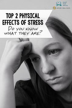There are quite many physical effects of stress but these 2 are ones you really should know about because they affect your health immensely.
