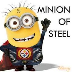 PITTSBURGH STEELERS~Minion of Steel