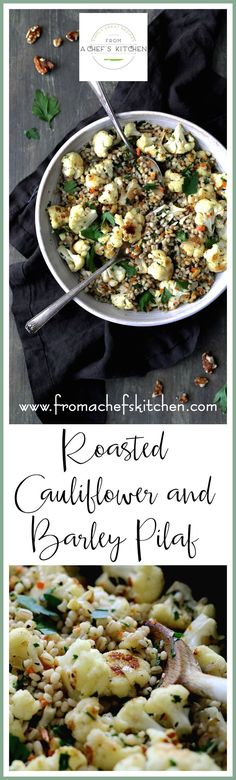 Roasted Cauliflower and Barley Pilaf is a beautiful fall-inspired side dish that's perfect with fish, poultry or roasted meats or as a vegetarian main dish. via @chefcarolb