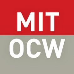 MIT Open Courseware (1.800+) ––––––––––––––––––––––––––––– Playlists – http://youtube.com/user/MIT/playlists