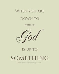 God is always up to something