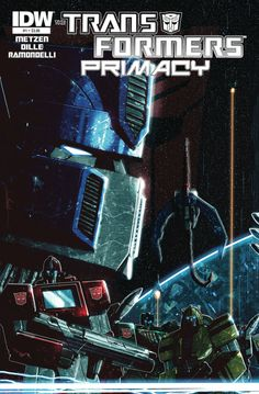 The Transformers: Primacy #1 (Issue)
