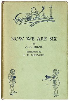"A. A. Milne and E. H. Shepard My fav was ""James James Morrison Morrison Wetherby George Dupris..."""
