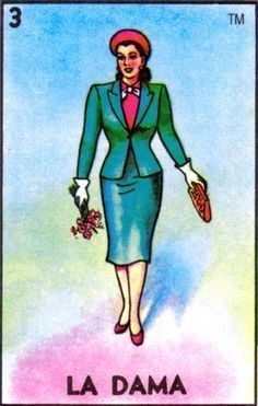 I got La Dama (The Lady)! Which Lotería Character Are You?