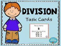 Division Task Cards. Math Grades 2-4. White's WorkshopThis product includes 24 division cardsStudent Response printablesAnswer Key These task cards are perfect for centers, scoot, or Quiz-Quiz-Trade!