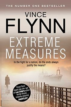 Extreme Measures (The Mitch Rapp Series Book 9) by [Flynn, Vince]