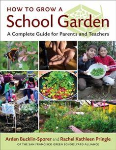 How to Grow a School Garden - School Garden Guide - School Garden Book