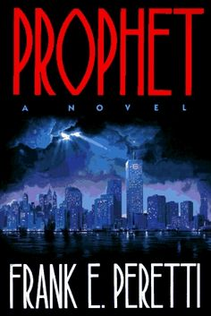 """""""Prophet"""" by Frank Peretti - this really challenged me to think about what a prophet really could have been like in the Bible"""
