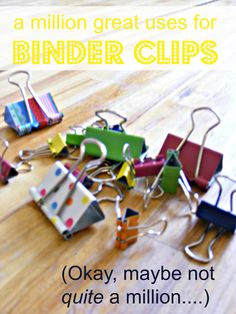 A Million Great Uses For Binder Clips