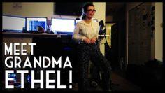 It's time to meet Grandma Ethel!