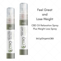 Feel great and lose weight with our CBD oil relaxation spray plus our weight loss spray. http://tinataylor.myctfocbd.com/