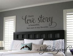 Wall Decal Quote Every Love Story is Beautiful Vinyl Wall Decal Decor - Stickers Wall Decal Family Wall Decal Perfect Wedding Gift Jede Liebesgeschichte ist schön Vinyl Wall von SurfaceInspired Family Wall, Bedroom Decor For Couples, Vinyl Decor, Wall Decor, Bedroom Wall, Master Bedrooms Decor, Removable Wall Decals, Home Decor, Wall Vinyl Decor