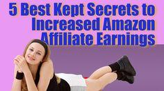 amazon affiliate earnings http://internetmarketingexpert.info/ 5 Best Kept Secrets to Increased Amazon Affiliate Earnings  Ver el video: https://www.youtube.com/watch?v=Z6P7U0J_83I