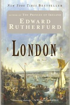 """London"" by Edward Rutherford ♥"