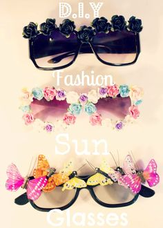 I Love Crafty: D.I.Y Fashion Sun Glasses! Perfect for the summer