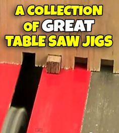 A Collection Of Table Saw Jig Videos – Jays Custom Creations