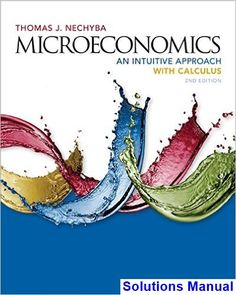 17 best solution manual 3 images on pinterest microeconomics an intuitive approach with calculus 2nd edition thomas nechyba solutions manual test bank fandeluxe Images