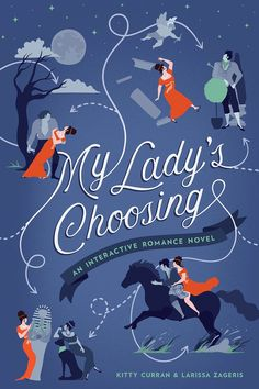 My Lady's Choosing by Kitty Curran and Larissa Zageris- HarpersBAZAAR.com