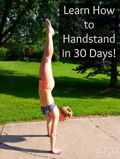 Challenge Your ABS with the Handstand {Learn to Handstand in 30 Days!} by Kama Fitness