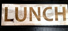 LUNCH sign by Homeroad on Etsy, $20.00