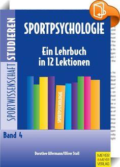 Sportpsychologie    ::  Sportpsychologie ist ein zentrales Lehrgebiet in den Studiengängen der Sportwissenschaft. Es wird außerdem in der Trainerausbildung und in Studiengängen der Psychologie vermittelt und findet Eingang in sportpsychologische Praxis. Die Sportpsychologie hilft psychische Leistungsvoraussetzungen besser zu verstehen und psychische Barrieren im Sport zu überwinden. Sie liefert Handlungswissen zur Leistungsoptimierung und zur Verbesserung des Wohlbefindens.  Das Lehrbu...