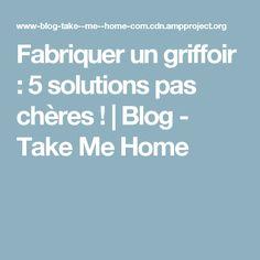 Fabriquer un griffoir : 5 solutions pas chères !   Blog - Take Me Home