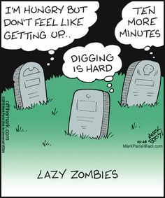 Off the Mark Comic Strip, October 28, 2015 on GoComics.com Halloween Cartoons, Halloween Horror, Funny Cartoons, Funny Comics, Zombie Life, Zombie Movies, Horror Comics, Funny Me, Funny Stuff