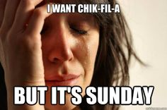 Every time I crave it, it's Sunday...:(