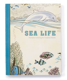 Another great find on #zulily! Sea Life Portable Coloring for Creative Adults Book by Skyhorse Publishing #zulilyfinds