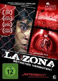 La Zona  2007 Spain,Mexico      Jetzt bei Amazon Kaufen Jetzt als Blu-ray oder DVD bei Amazon.de bestellen  IMDB Rating 7,0 (3.180)  Darsteller: Daniel Giménez Cacho, Daniel Tovar, Alan Chávez, Carlos Bardem, Mario Zaragoza,  Genre: Drama, Thriller,  FSK: 16