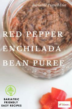 Red Pepper Enchilada Bean Puree - Bariatric Pureed Diet - Weight Loss Surgery Pureed Diet - Red Pepper and Enchilada Bean Puree. A great way to get flavor into your pureed protein diet! Bariatric Eating, Bariatric Recipes, Bariatric Surgery, Pureed Food Recipes, Diet Recipes, Enchiladas, Gastric Sleeve Diet, Snacks Sains, Soft Foods