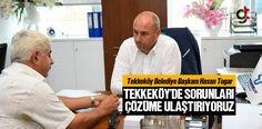 Hasan Togar; Tekkeköy'de Sorunları Çözüme Ulaştırıyoruz