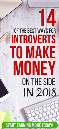 14 Ways Introverts Can Make Money Without A Job