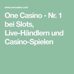 One Casino - Nr. 1 bei Slots, Live-Händlern und Casino-Spielen
