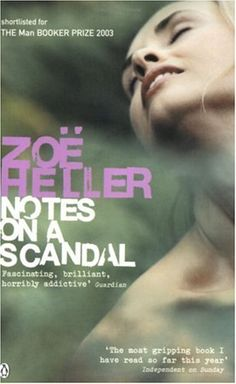 Notes on a Scandal by Zoe Heller - a stunning book with a menacing lead. I've read it twice now. The film of the book is excellent with Judi Dench as the main character.
