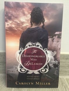 The dishonorable Miss DeLacey #bookreview