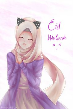 Eid Mubarak by anime Eid Mubarak Images, Hijab Drawing, Islamic Cartoon, Hijab Cartoon, Muslim Beauty, Islamic Girl, Religion, Anime Art Girl, Kawaii Anime
