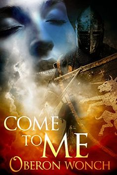 Come to Me by Oberon Wonch #historical #romance #books