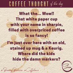 White Paper Cup  #coffee #coffeethoughts #coffeetalk #brewingbadasses #coffeehumor #coffeedence #youareabadass
