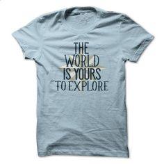 The world is yours shirt - #t shirt designs #girl hoodies. GET YOURS => https://www.sunfrog.com/LifeStyle/The-world-is-yours-shirt.html?id=60505