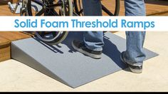 """Our solid foam threshold ramps are the perfect alternative to wooden or aluminum wheelchair ramps. William from Oregon says, """"So the ramp is great. We had an aluminum ramp before and it was really loud to walk on and there was always stuff under it (leaves, bugs etc...). This ramp is very strong and solid.  Watch the video or learn more at: http://www.discountramps.com/silver-spring-lightweight-foam-threshold-ramps/p/THFS/"""